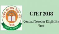 CTET 2018: परीक्षा की तारीख घोषित, इस दिन होगा एग्जाम, जानें जरूरी बातें
