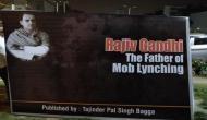 सिख दंगों पर BJP प्रवक्ता ने राजीव गांधी को बताया 'फादर ऑफ मॉब लिंचिंग'