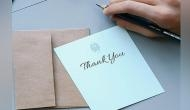 Writing a thank you note is more powerful than you may realise