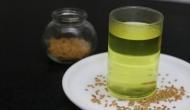 कई बीमारियों के इलाज में रामबाण है मेथी का पानी,फायदे जानकर हो जाएंगे हैरान
