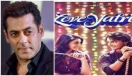Loveyatri: सलमान खान ने विवादों के चलते फिल्म का नाम 'लवरात्रि' से किया 'लवयात्रि' और कहा ये कोई...