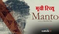 Manto Review: आज़ाद भारत का गुलाम लेखक है मंटो