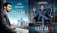 Baazaar Box Office Collection Day 1: सैफ का 'बाजार' रहा पहले दिन मंदा, फिल्म ने की इतनी कमाई