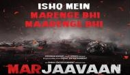 Mar Jaavaan Poster: सिद्धार्थ और रितेश 'मर जावां' से कर रहे हैं एक साथ वापसी, फिल्म का पहला पोस्टर हुआ रिलीज