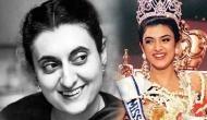 इंदिरा गांधी की वजह से सुष्मिता सेन ने जीता था मिस यूनिवर्स का ताज