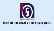 NIOS Admit Card 2018: DEIED exam hall ticket released; check out the steps to download