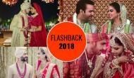 Flashback 2018: इन चार शादियों ने बॉलीवुड के गलियारों में ला दी थी रौनक, कुछ के हनीमून तो कुछ के ड्रेस ने बटोरी चर्चा