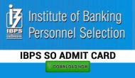 IBPS SO Admit Cad 2018: Here are some simple steps to download your SO prelims hall tickets