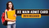 JEE Main Admit Card 2019 to be released at 6 pm: Download hall ticket from official website jeemain.nic.in.