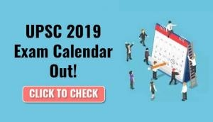 UPSC 2019 Exam Calendar Out! Check the latest Civil Services exam dates and details now