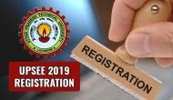 UPSEE 2019 Online Registration: Last date to apply for entrance exam application form