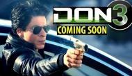 शाहरुख खान की अगली फिल्म 'डॉन 3' का फाइनल हुआ नाम, इस बार फिल्म में होगा ये बड़ा धमाका!