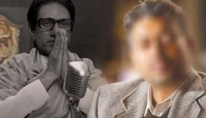 Not Nawazuddin Siddiqui but this actor was supposed to play lead in Thackeray