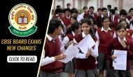 CBSE Board Exams: Big important changes introduced by the Board before examination; check now