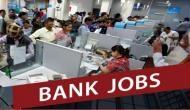 बैंक जॉब 2019: क्लर्क / जूनियर असिस्टेंट के पदों पर निकली भर्तियां, आवेदन की अंतिम तारीख नजदीक