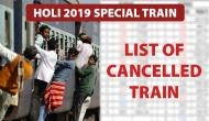 Holi Special Train: Big trouble for passengers! IRCTC cancelled these express trains till 31st March; see the list