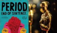 'पीरियड' पर आधारित फिल्म ने जीता ऑस्कर तो डायरेक्टर ने कहा, मेरी माहवारी चल रही है इसलिए नहीं रो रही हूं बल्कि...
