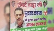 After Robert Vadra hints of joining politics, posters appear in UP's Moradabad to contest 2019 polls