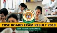 CBSE Board Exam Results 2019: Finally! CBSE to announce Class 10th, 12th result on this date