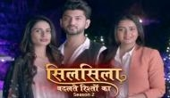 Silsila Badalte Rishton Ka 2 Promo: Yet another love triangle but will this beat Shakti Arora, Drashti Dhami and Aditi's chemistry?