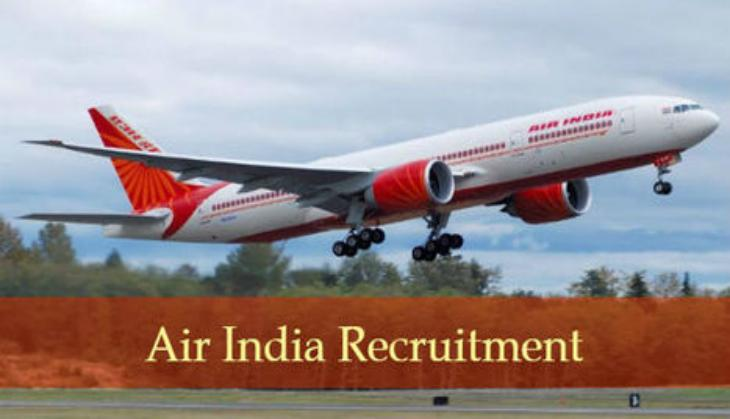 Air India Recruitment 2019: 12th pass can appear for walk-in interview for latest vacancies and get monthly salary of Rs 70,000