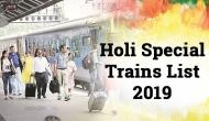 Holi Special Trains 2019: Planning to go home via train? Check out the schedule of these IRCTC special train