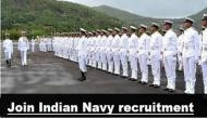 Indian Navy Recruitment 2019: Jobs on various posts for unmarried male and female likely to begin this Saturday