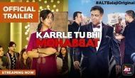 Bade Ache Lagte Hain jodi Ram Kapoor and Sakshi Tanwar are back with the trailer of Karrle Tu Bhi Mohabbat Season 3; see video