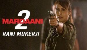 Mardaani 2 first look: Rani Mukerji looks fearless as cop in her 'Mardaani' avatar