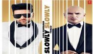 Guru Randhawa, Pitbull's song 'Slowly Slowly' out now