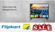 फ्लिपकार्ट का धमाकेदार ऑफर, सिर्फ 250 रुपये देकर खरीदें स्मार्ट टीवी