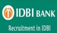 IDBI Bank Recruitment 2019: Last day to apply for 600 vacancies released for Assistant Manager posts