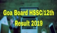 Goa Board 12th result 2019: Check your HSSC results at 11 am; here's how