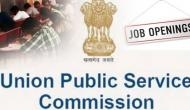 UPSC Recruitment 2020: Vacancies notified for Medical Officer and other posts; apply for February 13