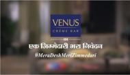 Mera Desh Meri Zimmedari a campaign by Venus Creme Bar to Indian voters