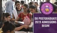 DU Postgraduate 2019 Admissions start! Check out easy steps to apply for PG programmes