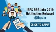 IBPS RRB Notification 2019 Released! Huge vacancies released for Office Assistant and Officer Posts
