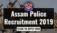 Assam Police Recruitment 2019: Apply for 2,000 vacant posts released for various posts; know selection procedure