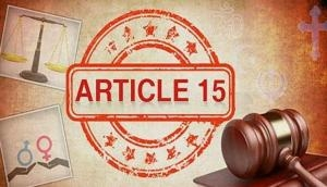 Article 15: SC refuses to entertain plea seeking cancellation of film's CBFC certificate