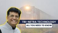 Tri-Netra System: Indian Railways to introduce new facility to reduce accident during fog
