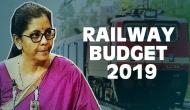 Railway Budget 2019: Nirmala Sitharaman proposes Rs 50 lakh crore investment for Railway infrastructure