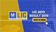 LIC ADO 2019: रिजल्ट जारी, ऐसे करें चेक और जानें वैकेंसी की ये अहम बातें