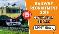 Railway Recruitment 2019: Check new vacancies released by Indian Railways at indianrailways.gov.in