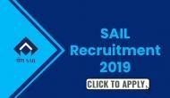 SAIL Recruitment 2019: इन पदों पर निकली बंपर वैकेंसी, जल्द करें अप्लाई