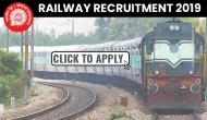 Railway Recruitment 2019: Last day to apply for multiple vacancies released at indianrailways.gov.in