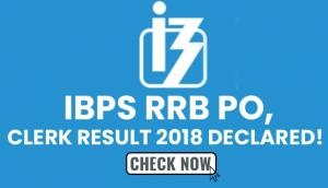 IBPS RRB Result 2018: Declared! Check PO, Clerk result at ibps.in; here's how to check score
