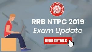 RRB NTPC 2019 Exam Update: CBT 1 exam dates delayed; admit card to be released soon