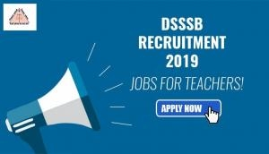 DSSSB Recruitment 2019: Vacancies released for 1688 posts; 10th pass can apply now