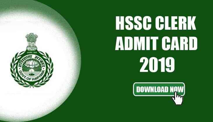 HSSC Clerk Admit Card 2019: Download hall tickets released for 4858 Clerk posts in Group