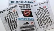 सरकार के खिलाफ ऑस्ट्रेलियाई अख़बारों ने फ्रंट पेज किये ब्लैक, ये है पूरी कहानी